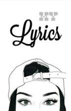 MY LYRICS 📜🎶🎵 by trishia_99