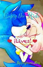 Enjoy The Ride ❤️ Lives! by Suzhune_May