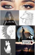Rastro (2da Parte Temblor) (Camren GIP) by WrtCamke