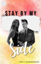 Stay By My Side by jesstheamateurwriter