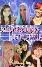 Escuela de  Youtubers De Girls World  by maruucas12