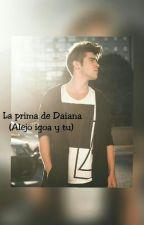 La Prima De Daiana (Alejo igoa y tu) by M_R_C-V_O_C