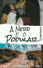 A Novata e o Popular  by LSthefanny02