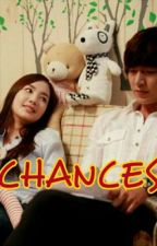 CHANCES by SugarMoon