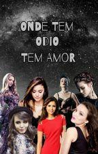 Onde Tem Ódio Tem Amor- 7° Temporada  by mundodaloka