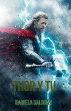 thor y tu by daniela132001