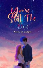 You're Still The One by lonelylan