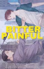 Bitter Painful [BL] by Ariski