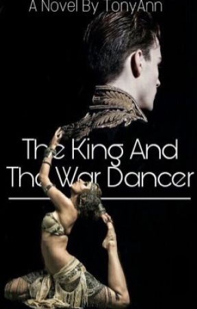 The King and the War Dancer by TONYANN