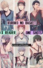 Kuroko no Basket x Reader by xolavender