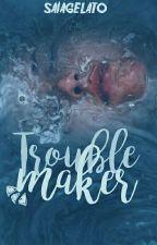 Troublemaker by saiagelato