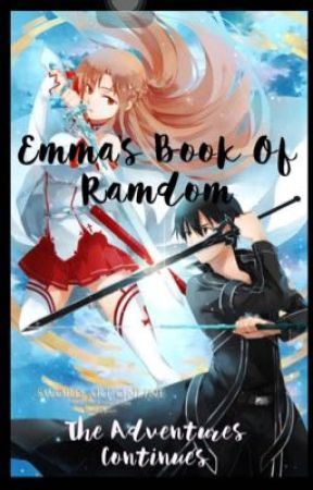 Emma's book of random- The adventure continues  by purplerubi