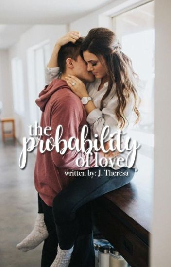 The Probability of Love