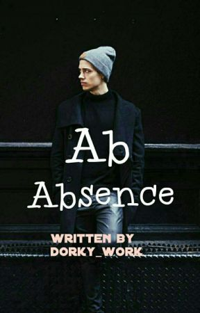 AB ABSENCE by dorky_work