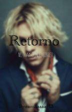 Retorno  by camilaaaa_13