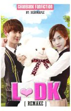 L♡DK [Remake] - (ChanBaek - GS) by deanmaple