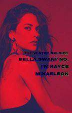 Bella Swan? No Im Kayce Mikaelson by -KolxMikaelson-