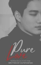 Pure Love || Kai - EXO by SalsaKpop