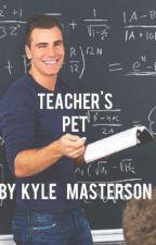 Teacher's Pet by KyleMasterson
