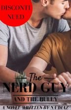 The Nerd Guy & the Bully (boyXboy) *discontinued* by Nikkie_Ash