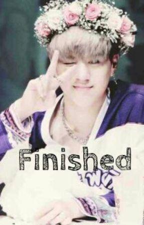 Finished •• -
