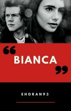 Bianca ✔ by ehoran93