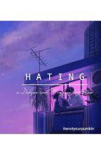 Hating: Kmg.Kdh by Lyeolssi
