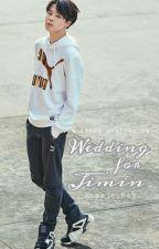 [6] Wedding For Jimin | P.J.M by Yustiana_Desi