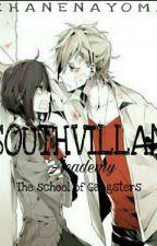Southvillian Academy [ONHOLD] by JESUSARMY_ZHANE
