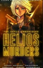 The Ceyla Chronicles: Helios Murders by jmLopez21