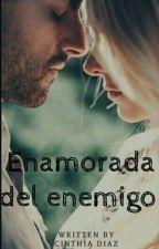 Enamorada Del Enemigo ©  by Escritora_Ccd17