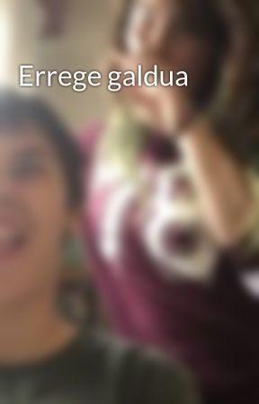 Errege galdua  by _soroa_23