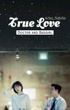 {DAB} True Love by Acha_Nabilla