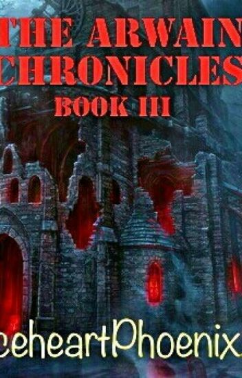 The Arwain Chronicles Book III
