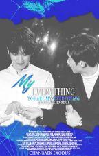 My Everything [CHANBAEK] by chanbaek_exodus