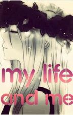 My Life! And Me.. {RB} by Alicya200