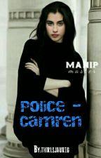 Police - Camren by thirlsjaureg