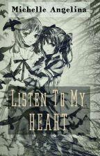 Listen To My Heart! (NicoMaki) by milena_galaxy74