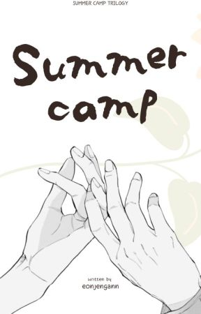 SUMMER CAMP [COMPLETED] by xxHayii