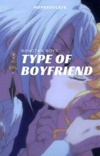 bts's type of boyfriend ♚ by hopsycho