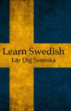 Learn Swedish - Lär Dig Svenska by ElinIsHere