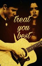 Treat You The Best - Shawn Mendes by shawniye
