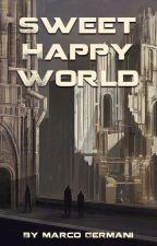 Sweet happy world by MarcoGermani