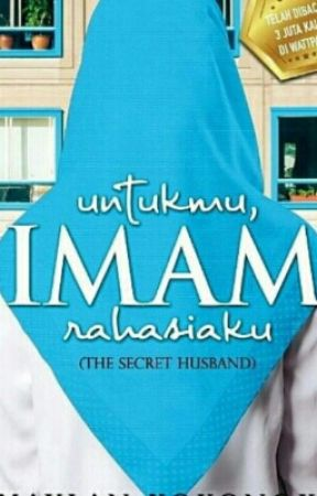 UNTUKMU, IMAM RAHASIAKU (the Secret Husband) TERBIT! by MaylanKokonoka