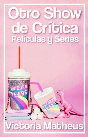 Otro Show De Critica: Películas Y Series by ElDiabloEnTangas