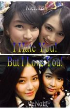 I Hate You! But I Love You! by AnnisaLeonhardt