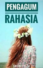 Pengagum Rahasia by SherlyalzaSherlyalza