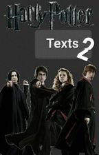 Harry Potter Texts 2 by kwikspells