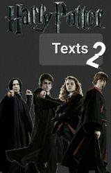 Harry Potter Texts 2 by kwikspells