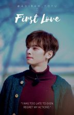 First Love || Cha Eunwoo by adibah_tofu